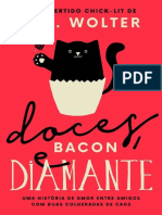Doces, Bacon e Diamante - L.S. Wolter