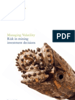 Managing Volatility Risk in Mining Investment Decisions