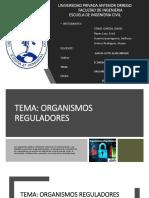 Exposicion FINAL(Organismos Reguladores)