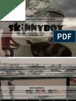 Skinny Boy Profile