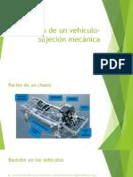 Chasis de Un Vehículo- Sujeción Mecánica