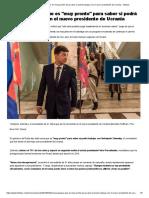Rusia Advirtió Que Es _muy Pronto_ Para Saber Si Podrá Trabajar Con El Nuevo Presidente de Ucrania - Infobae