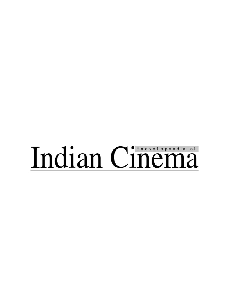 Encyclopedia of Indian Cinema | Essentialism | Film Industry