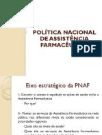 Aula Política Nacional Da Assitência Farmacêutica Eixos Estratégicos