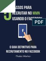 5 Passos Para Recrutar No MMN Usando o Facebook