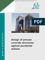 63. F.I.B. 2012 - Design of Precast Concrete Structures Against Accidental Actions.pdf