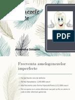 Amelogeneza Imperfecta Alexandra Soceanu