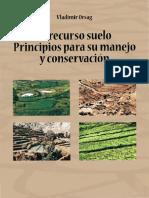 El_recurso_suelo Principios para su manejo y conservacion 2010.pdf