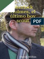 Millan David - Sherlock Holmes - El Ultimo Boy Scout.PDF