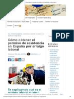 Cómo Obtener El Permiso de Residencia en España Por Arraigo Laboral