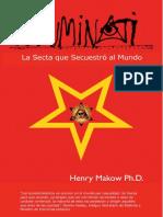 ILLUMINATI - La Secta que Secue - Henry Makow.pdf