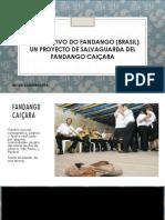 O museu vivo do fandango, un proyecto de salvaguarda del fandango caiçara