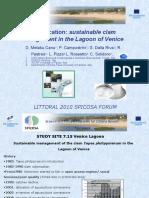 Canu, Campastrini, Dalla Riva, Pastres, Pizzo, Rosetto & Solidoro - Littoral 2010 (Education Centre)