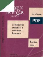 Bem _ Epu (1973). Convicções, atitudes e assuntos humanos.pdf