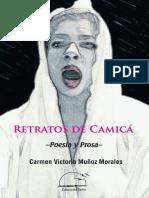 RETRATOS DE CAMICÁ. Poesía y prosa. Carmen Victoria Muñoz Morales.  Febrero 2019. Ediciones Exilio.