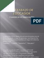 El Trabajo de Educador