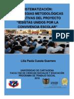 """ESTRATEGIAS METODOLÓGICAS FORMATIVAS DEL PROYECTO """"IESISTAS UNIDOS POR LA CONVIVENCIA ESCOLAR_LILIA CUESTA.pdf"""