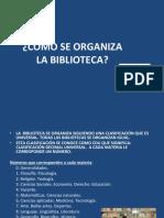 cmoseorganizalabiblioteca-140302061938-phpapp01.pdf