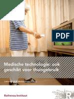 Medische Technologie Ook Geschikt Voor Thuisgebruik