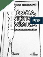 Ciência, Estética, Mística Reisdorfer
