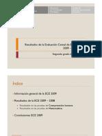 PRESENTACIÓN GENERAL DE RESULTADOS EVALUACIÓN CENSAL DE ESTUDIANTES 2009