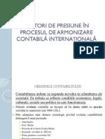 Factori de Presiune În Procesul de Armonizare Contabilă