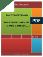 Proyecto Institucional La Paz Es El Camino