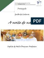 Escola Secundária de Santa Maria Da Feira Português 2º Ciclo. Português. Guião de Leitura. a Noite de Natal. Sophia de Mello Breyner Andresen