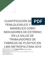 3 Cuantificacion de Acido Fenilglioxilico y Acido Mandelico Como Indicadores de Estireno en La Salud de Trabajadores de Fabricas de Plastico en Lima Metropolitana 2019