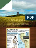 Qhapaq u00d1an Patrimonio de La Humanidad 2014
