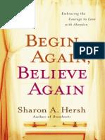 Begin Again, Believe Again by Sharon A. Hersh, Excerpt