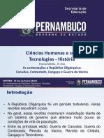 As contestaçõesa República Oligárquica Canudos, Contestado, Cangaço e Guerra da Vacina.pptx