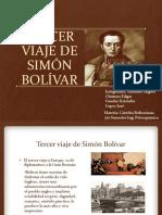 Tercer Viaje de Simon Bolivar