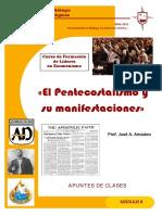 «El Pentecostalismo y Su Manifestaciones» (1)