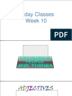 Friday Classes Week 10 Describing People and Things to Be Questions Negatives 2019