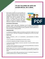 PROYECTO DE TALLERES DE ARTE EN EDUCACIÓN INICIAL DE 4 AÑOS.docx
