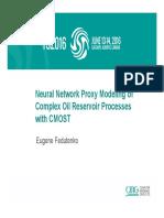 03 Neural Network Proxy Modeling of Complex Oil Fedutenko