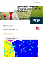 Optimization Parameter Tuning for Enhanced Volte Experience