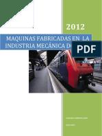 MAQUINAS FABRICADAS EN LA INDUSTRIA MECÁNICA DOSSIER.docx