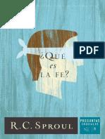 _Que Es La Fe_ (Spanish Edition - R.C. Sproul