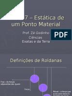 Física PPT - Aula 17 - Estática de um Ponto Material