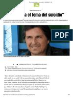 César Toresani El Ya Tocaba El Tema Del Suicidio_ - 22-04-2019 - Olé Artículo Upload