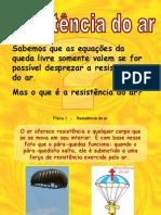 Física PPT - Resistência do Ar