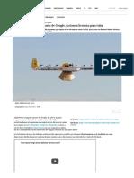 Wing, Los Drones de Reparto de Google, Ya Tienen Licencia Para Volar _ Innovación