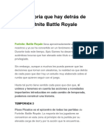 La Historia Que Hay Detrás de Fortnite Battle Royale