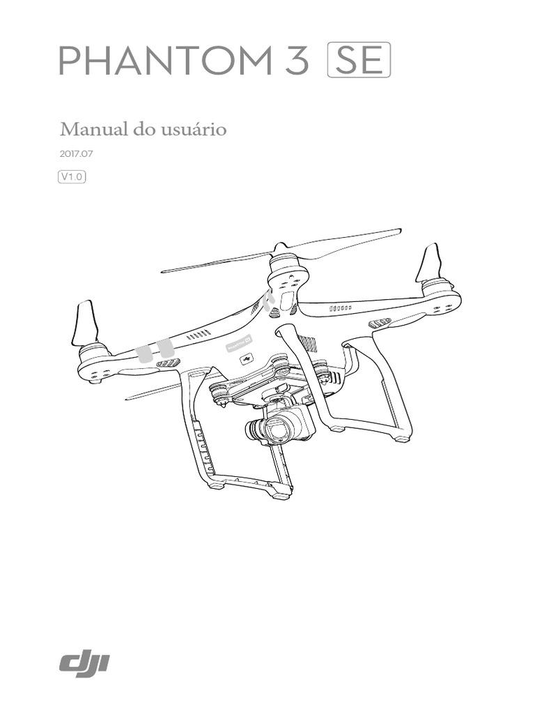 Phantom 3 SE Manual do Usuário V1.0.pdf