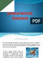 Gestion de Proyectos Tecnologicos.pptx