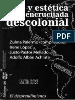 La Idea de América Latina. La Herida Colonial y La Opción Decolonia