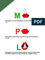 M, P, L, Visema Letras Grandes