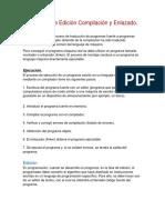 Procesos de Edición Compilación y Enlazado